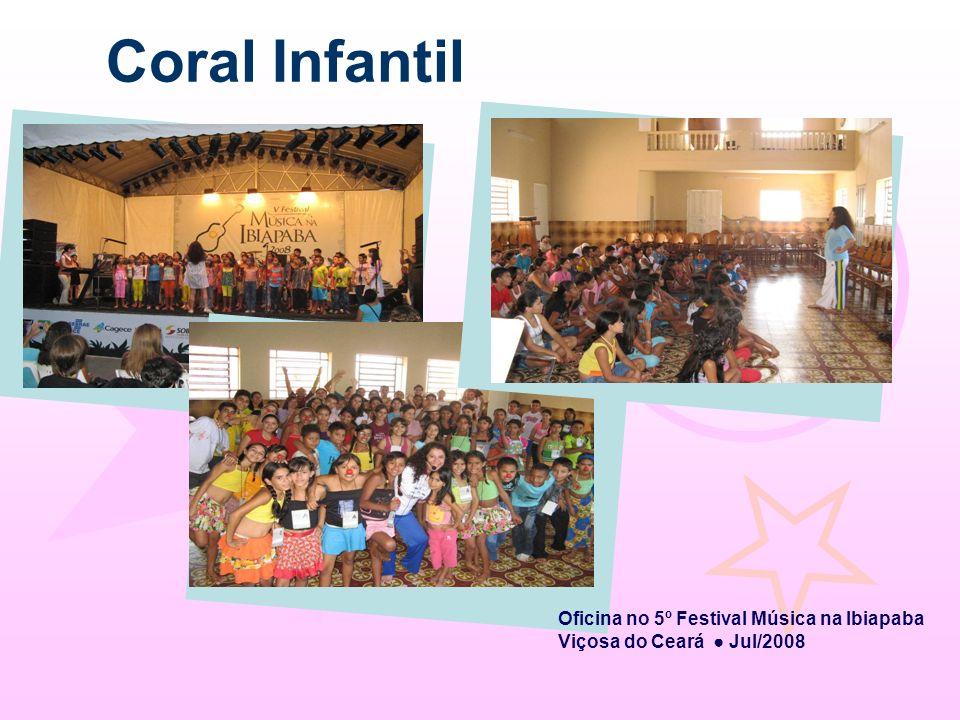 Coral Infantil Oficina no 5º Festival Música na Ibiapaba Viçosa do Ceará Jul/2008