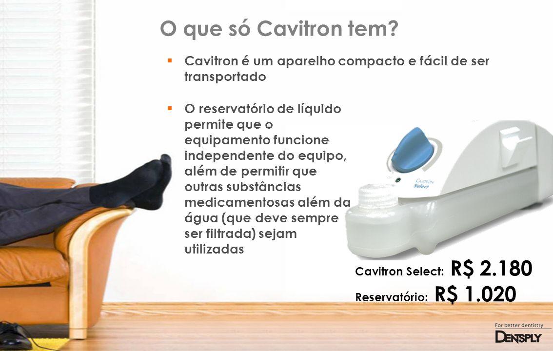 O que só Cavitron tem? Cavitron é um aparelho compacto e fácil de ser transportado O reservatório de líquido permite que o equipamento funcione indepe