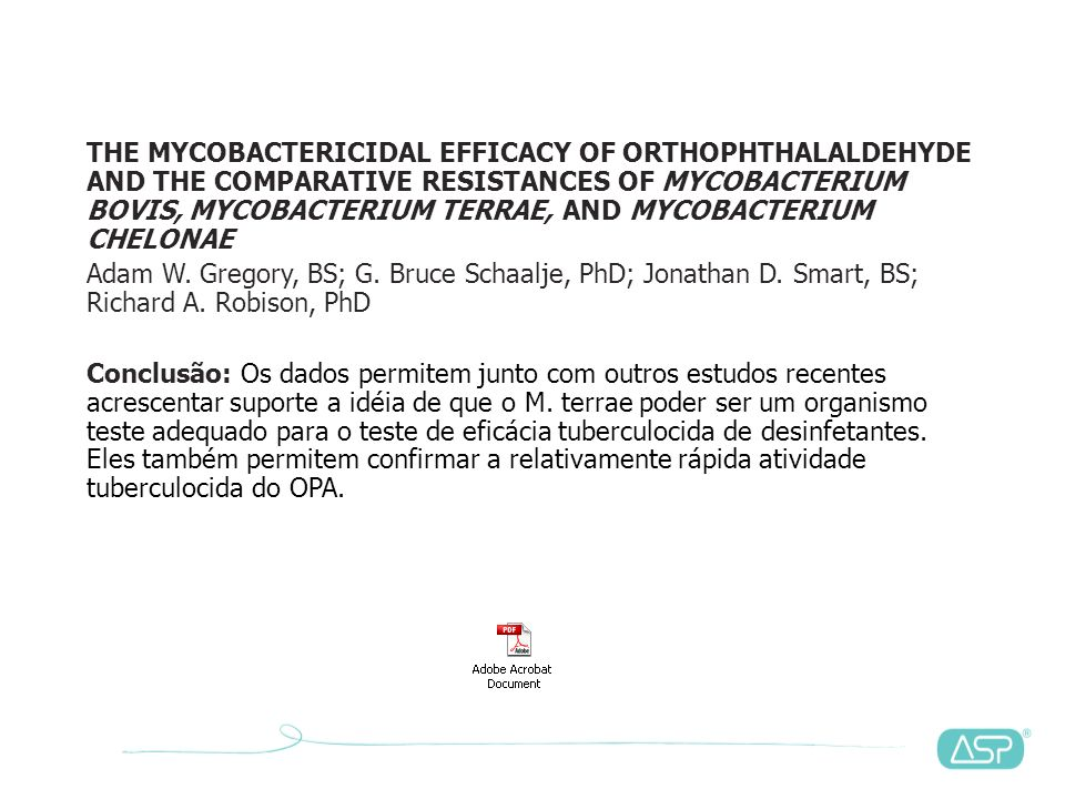 STUDIES ON THE MECHANISMS OF THE ANTIBACTERIAL ACTION OF ORTHO-PHTHALALDEHYDE S.E.Walsh, J.-Y.