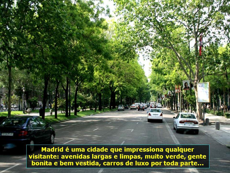 Madrid conta com 550 mil imigrantes. A maioria (400 mil) é de equatorianos, 50 mil brasileiros e outros 100 mil de outras nacionalidades...