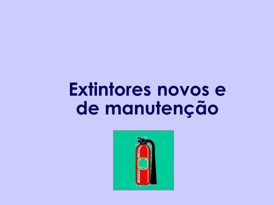 Extintores novos e de manutenção