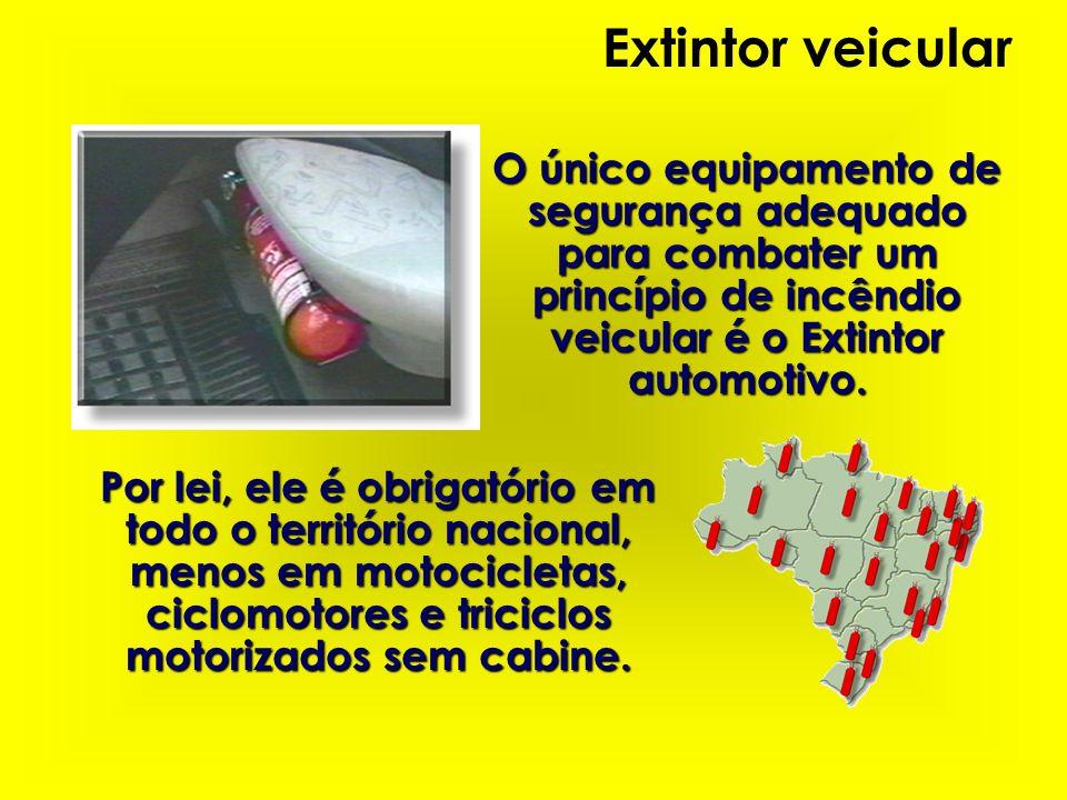 O único equipamento de segurança adequado para combater um princípio de incêndio veicular é o Extintor automotivo. Por lei, ele é obrigatório em todo