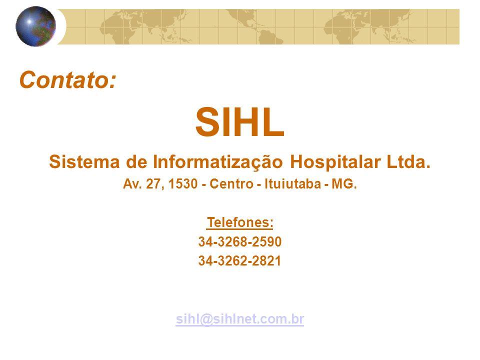 Contato: SIHL Sistema de Informatização Hospitalar Ltda.