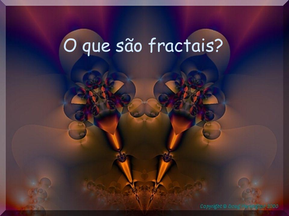 O que são fractais?