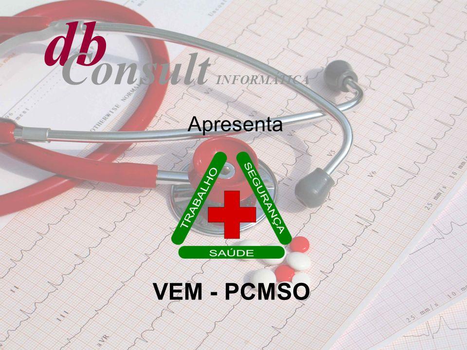 db Consult INFORMÁTICA Apresenta VEM - PCMSO