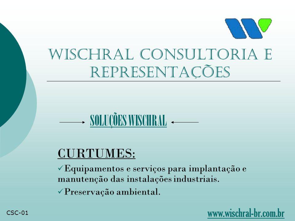 Wischral Consultoria e Representações CURTUMES: Equipamentos e serviços para implantação e manutenção das instalações industriais.