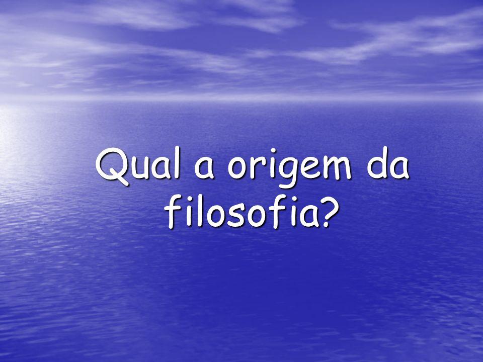 Qual a origem da filosofia?