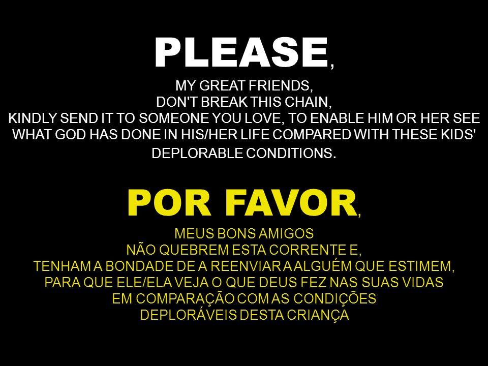 PLEASE, POR FAVOR
