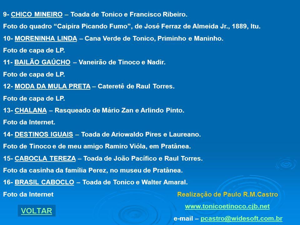 FICHA TÉCNICA DA APRESENTAÇÃO 1- CARRO DE BOI – Toada de Tonico.