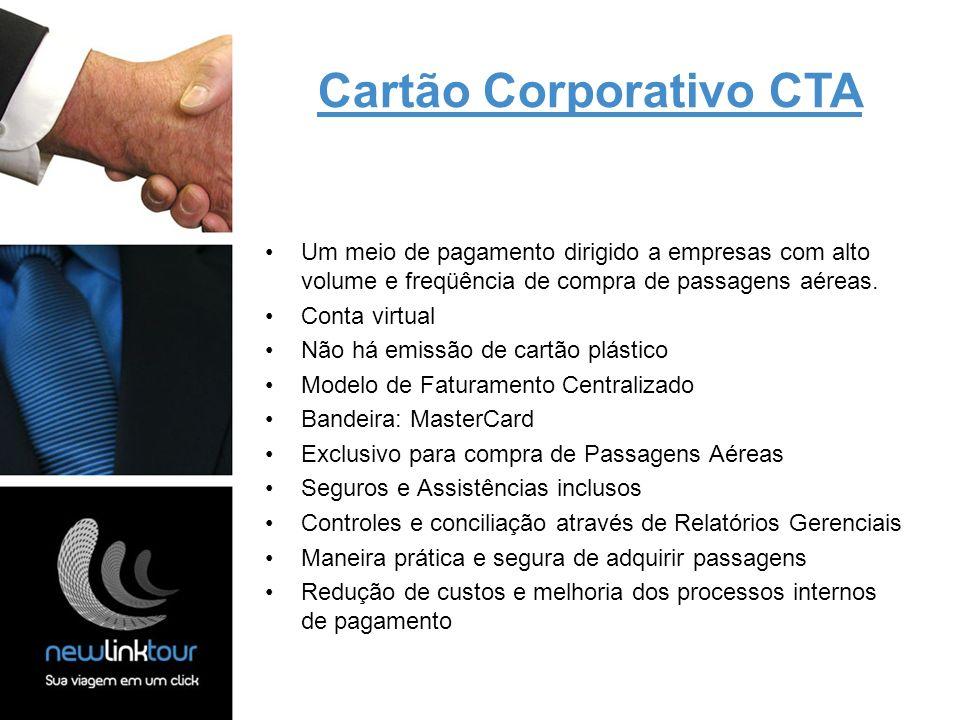 Um meio de pagamento dirigido a empresas com alto volume e freqüência de compra de passagens aéreas. Conta virtual Não há emissão de cartão plástico M