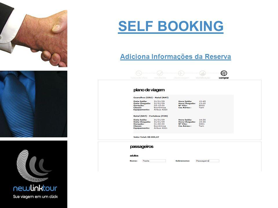 SELF BOOKING Adiciona Informações da Reserva