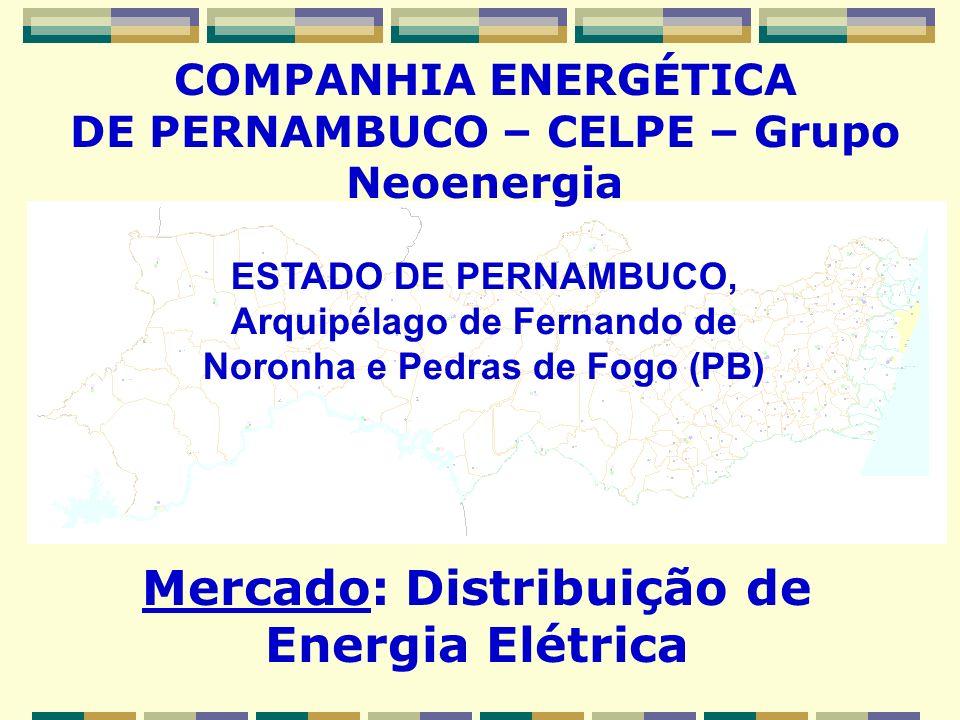 COMPANHIA ENERGÉTICA DE PERNAMBUCO – CELPE – Grupo Neoenergia Mercado: Distribuição de Energia Elétrica ESTADO DE PERNAMBUCO, Arquipélago de Fernando
