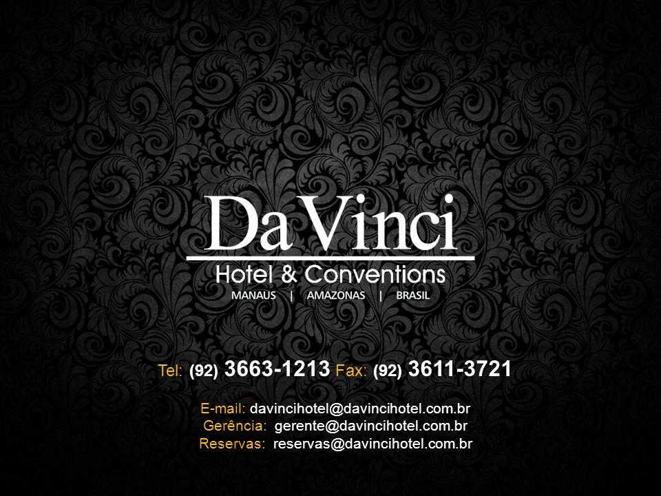 Tel: (92) 3663-1213 Fax: (92) 3611-3721 E-mail: davincihotel@davincihotel.com.br Gerência: gerente@davincihotel.com.br Reservas: reservas@davincihotel.com.br