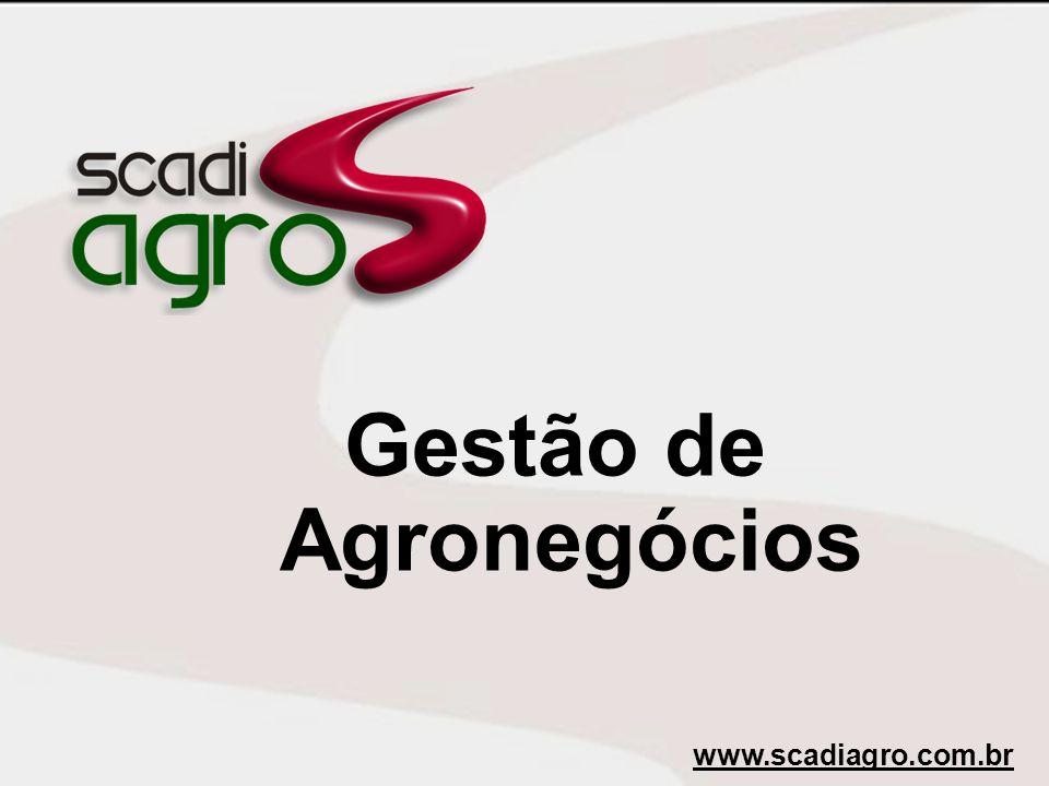 Gestão de Agronegócios www.scadiagro.com.br