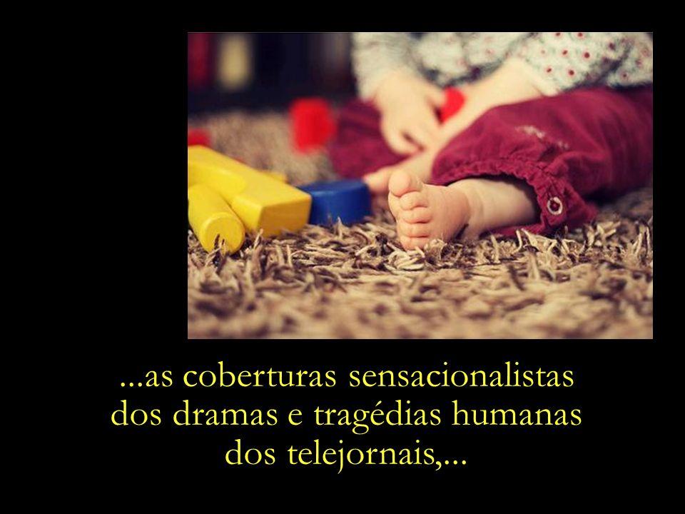 Os olhos e os ouvidos das crianças pequenas são sensíveis demais para a futilidade das novelas,...