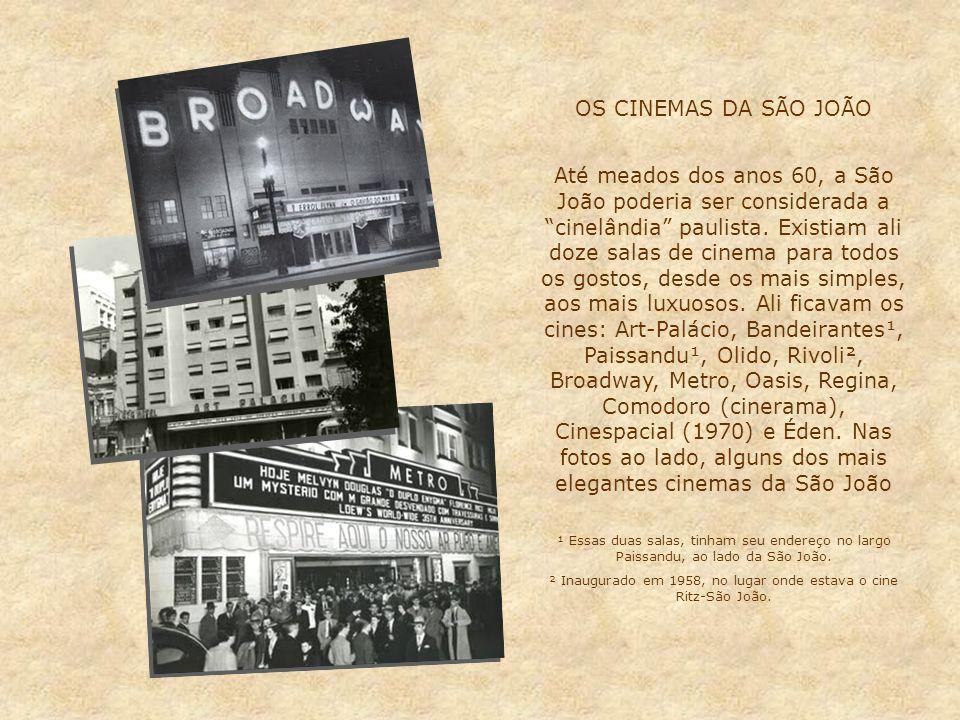 No tempo dos bondes... Três fotos mostrando bondes camarão* na av. São João: 1- em 1948, pegando passageiros em frente ao cine Broadway; 2 - em frente