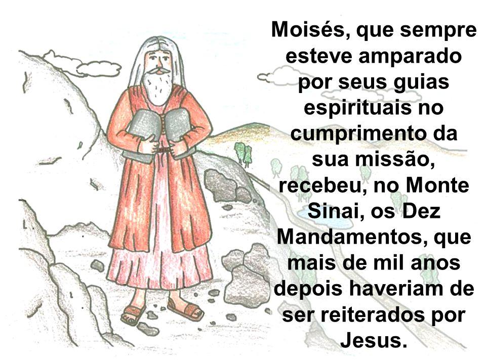 As práticas mediúnicas foram abolidas dos costumes, pois, na qualidade de extraordinário médium, Moisés sabia dos malefícios que se podia esperar das sintonias mentais daquela gente.