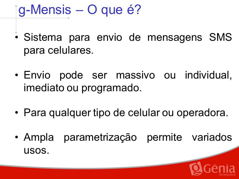 g-Mensis – O que é.Sistema para envio de mensagens SMS para celulares.