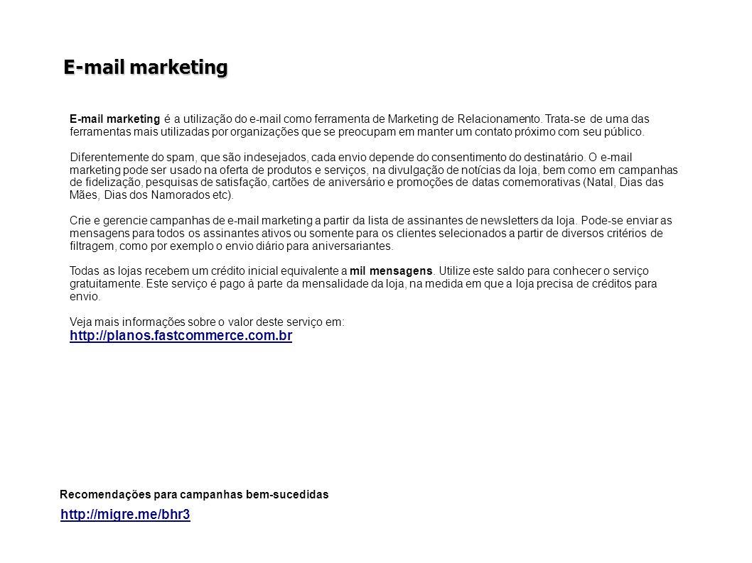 E-mail marketing http://migre.me/bhr3 Recomendações para campanhas bem-sucedidas E-mail marketing é a utilização do e-mail como ferramenta de Marketing de Relacionamento.