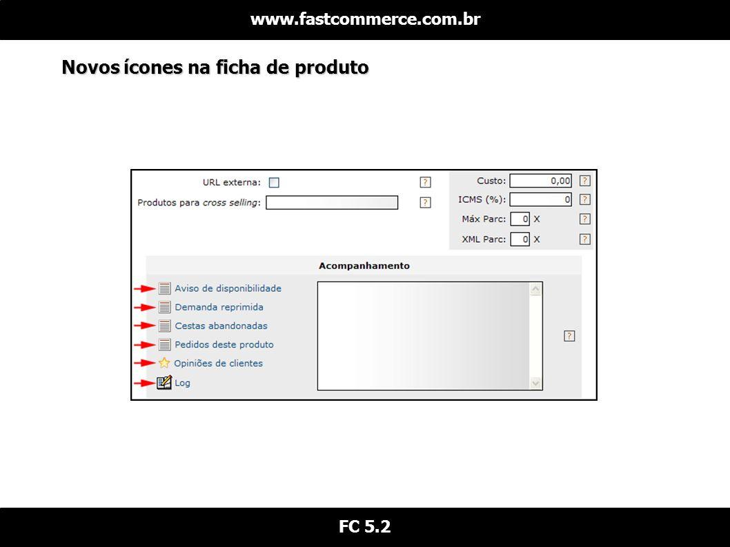 Novos ícones na ficha de produto www.fastcommerce.com.br FC 5.2