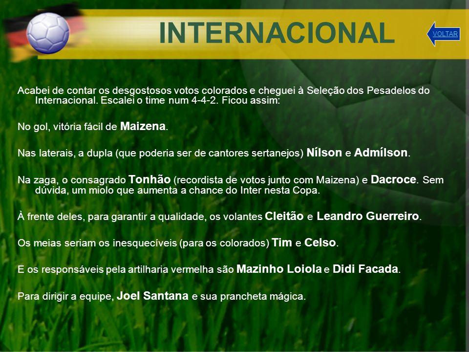 FLUMINENSE O Tricolor das Laranjeiras, time de tão ilustres torcedores, não poderia deixar de estar presente nesta Copa dos Pesadelos.