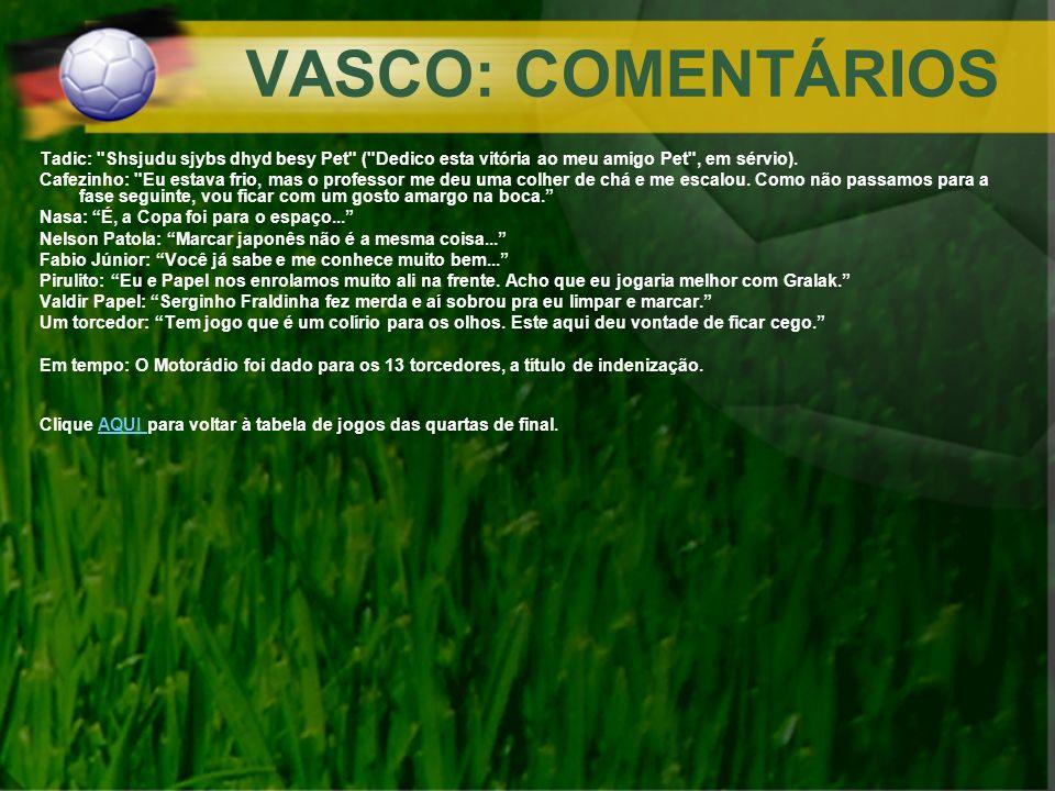 VASCO: COMENTÁRIOS Tadic: