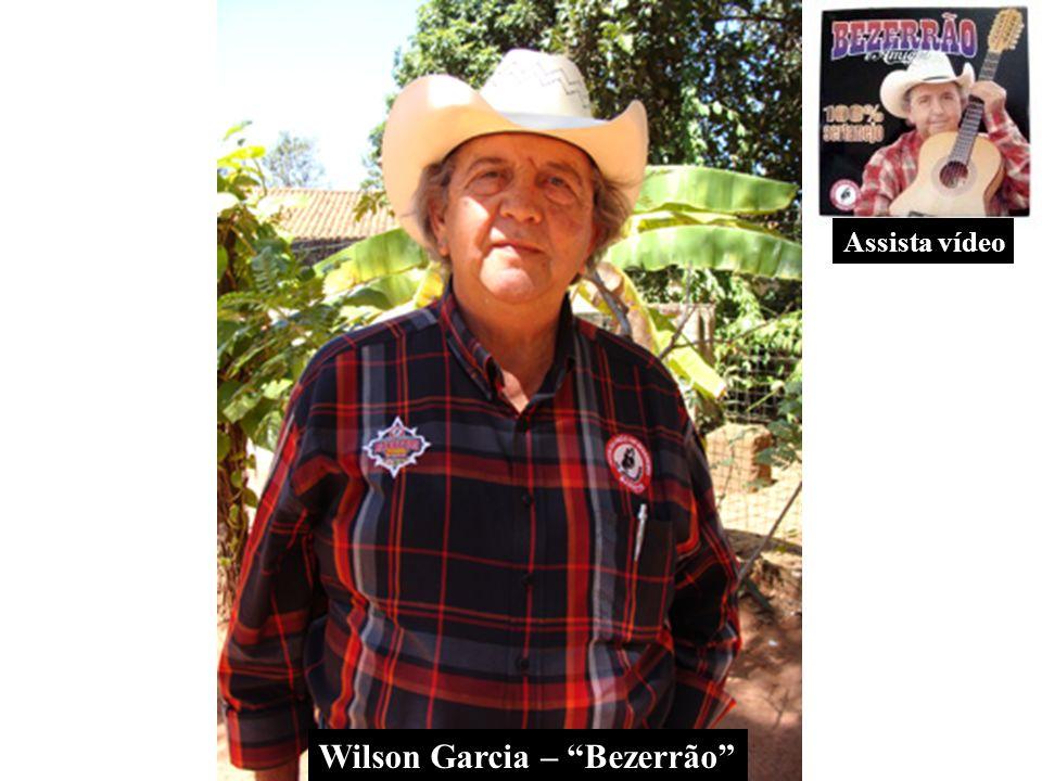 Wilson Garcia – Bezerrão Assista vídeo