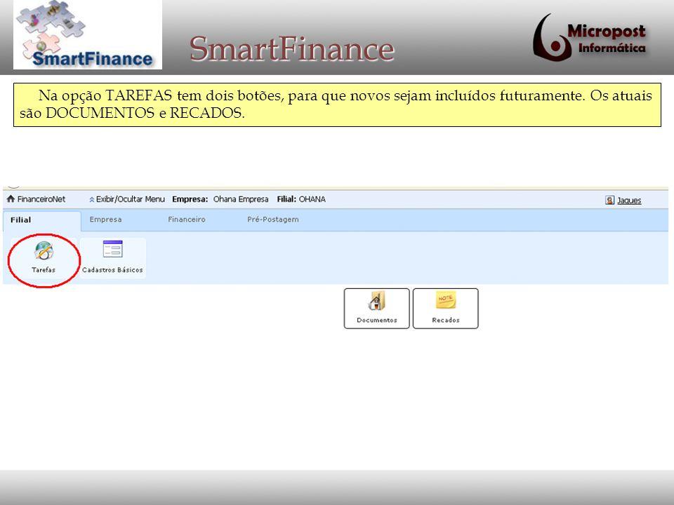 SmartFinance Em DOCUMENTOS podem disponibilizar documentos aos usuários, indicando se são públicos ou não.
