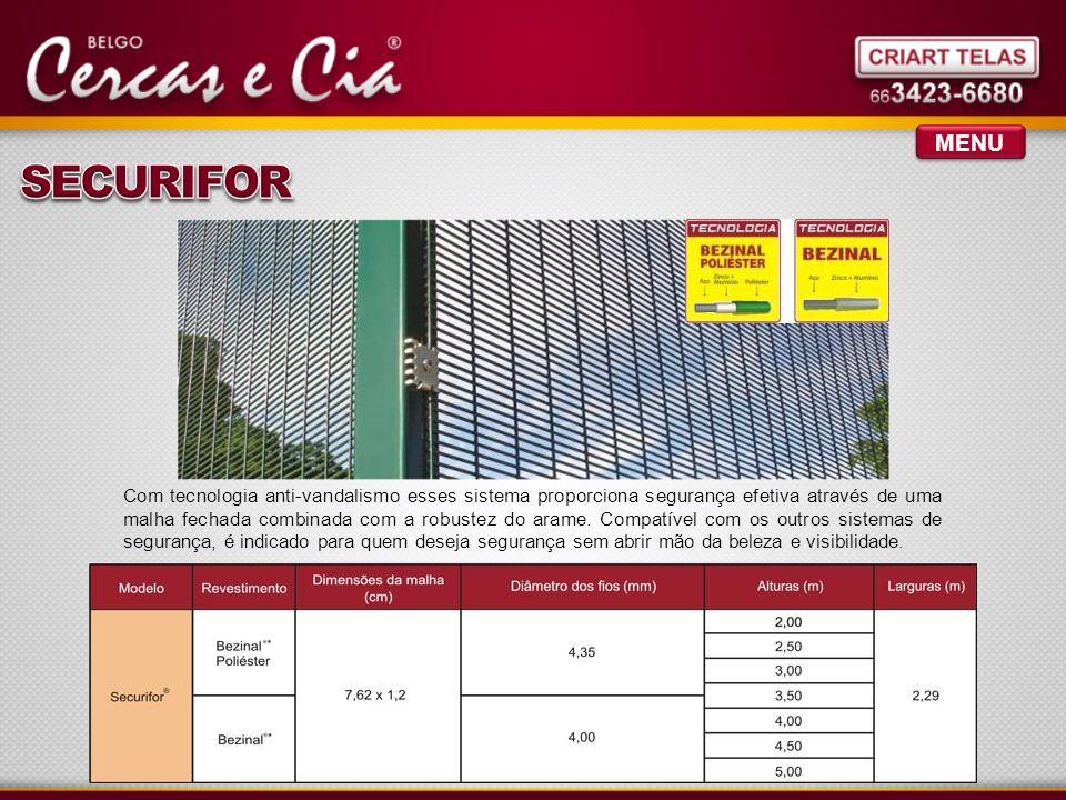 MENU Tela galvanizada, recebe exclusivo revestimento em PVC alta aderência, tecnologia exclusiva Belgo Bekaert.