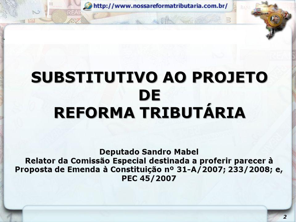 2 SUBSTITUTIVO AO PROJETO DE REFORMA TRIBUTÁRIA