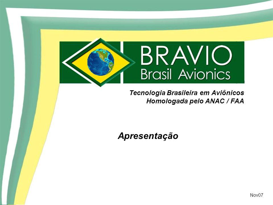 Apresentação Tecnologia Brasileira em Aviônicos Homologada pelo ANAC / FAA Nov07