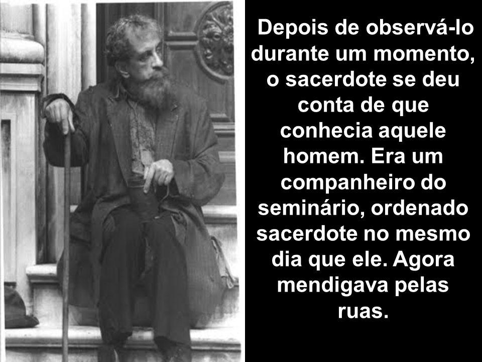 Um sacerdote norte americano da diocese de Nova York se dispunha a rezar em uma das paróquias de Roma quando, ao entrar, se encontrou com um mendigo.