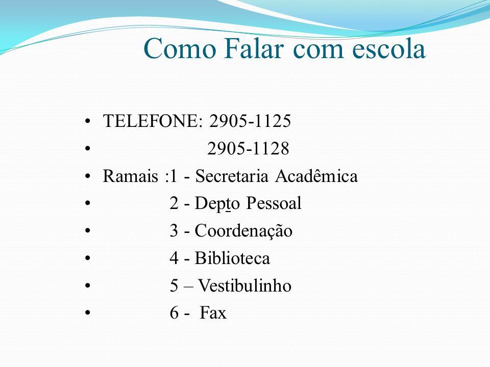 Como Falar com a escola Nossos canais de comunicação são: Internet: www.etechoracio.com.brwww.etechoracio.com.br Email: horacio_coordenação@terra.com.