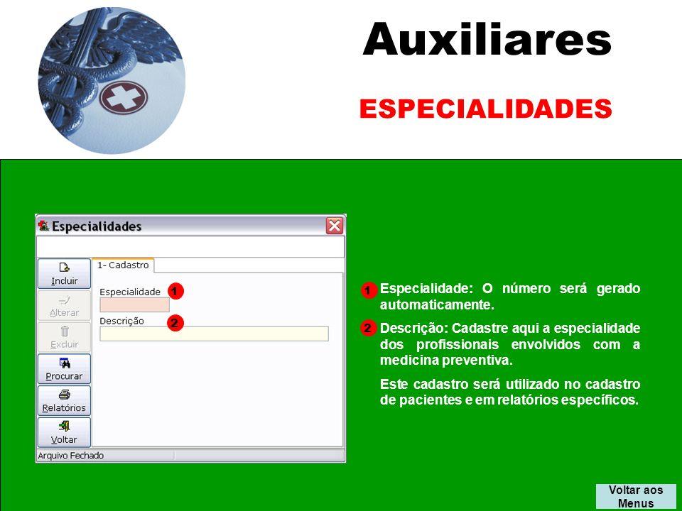Auxiliares Especialidade: O número será gerado automaticamente.