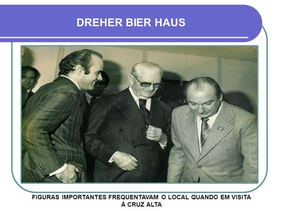 FOTOS DO DIA DA INAUGURAÇÃO DREHER BIER HAUS