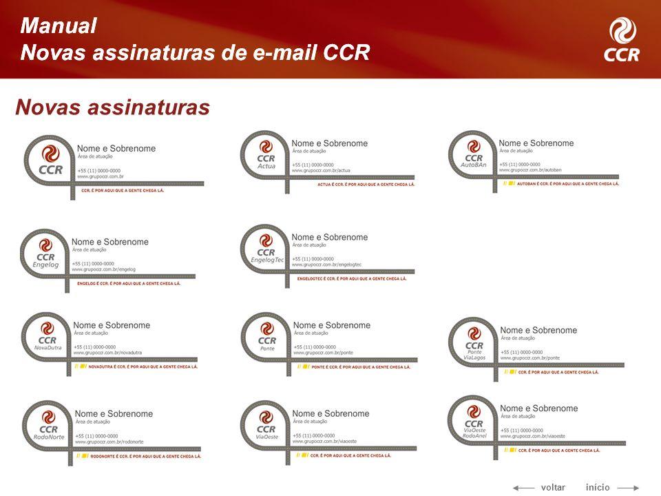 voltar início Manual Novas assinaturas de e-mail CCR Novas assinaturas Manual Novas assinaturas de e-mail CCR