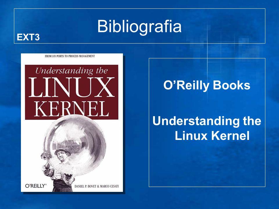 Bibliografia OReilly Books Understanding the Linux Kernel EXT3