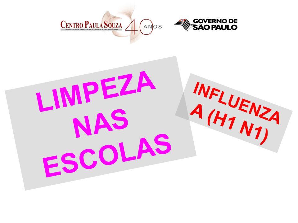 INFLUENZA A (H1 N1) LIMPEZA NAS ESCOLAS