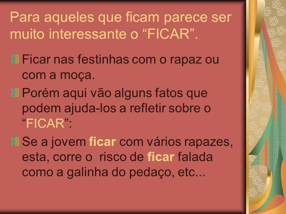 Para aqueles que ficam parece ser muito interessante o FICAR.