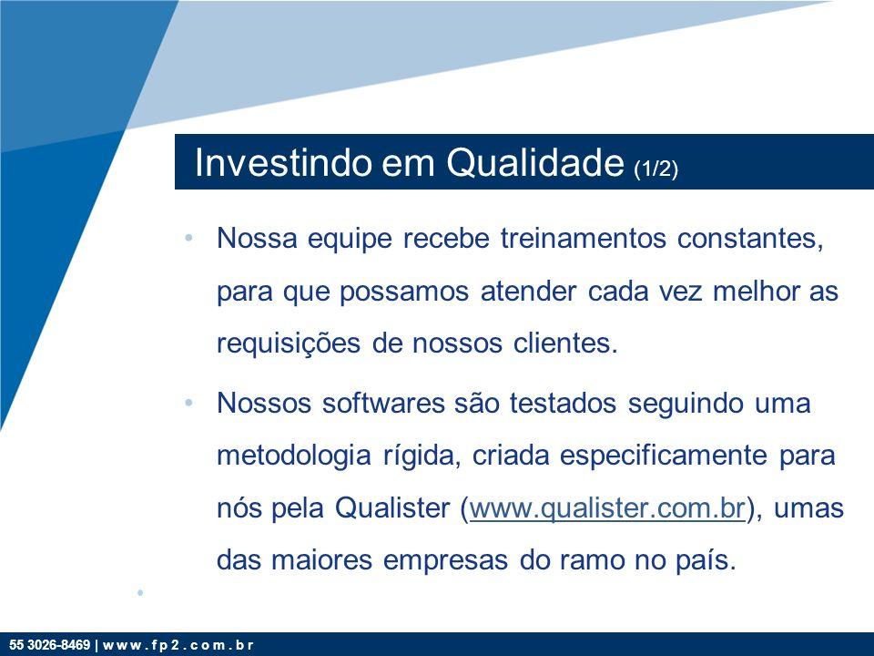 55 3026-8469   w w w.f p 2. c o m. b r Portal do Cliente: Módulo WEB para clientes e fornecedores.