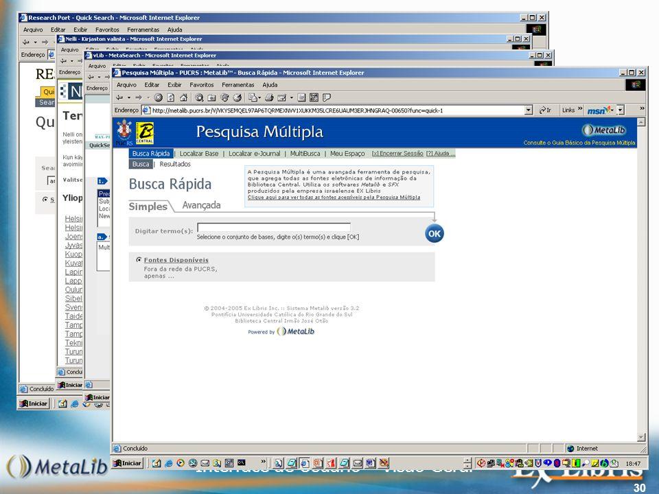 Interface de Usuário – Visão Geral 30 Algumas Interfaces