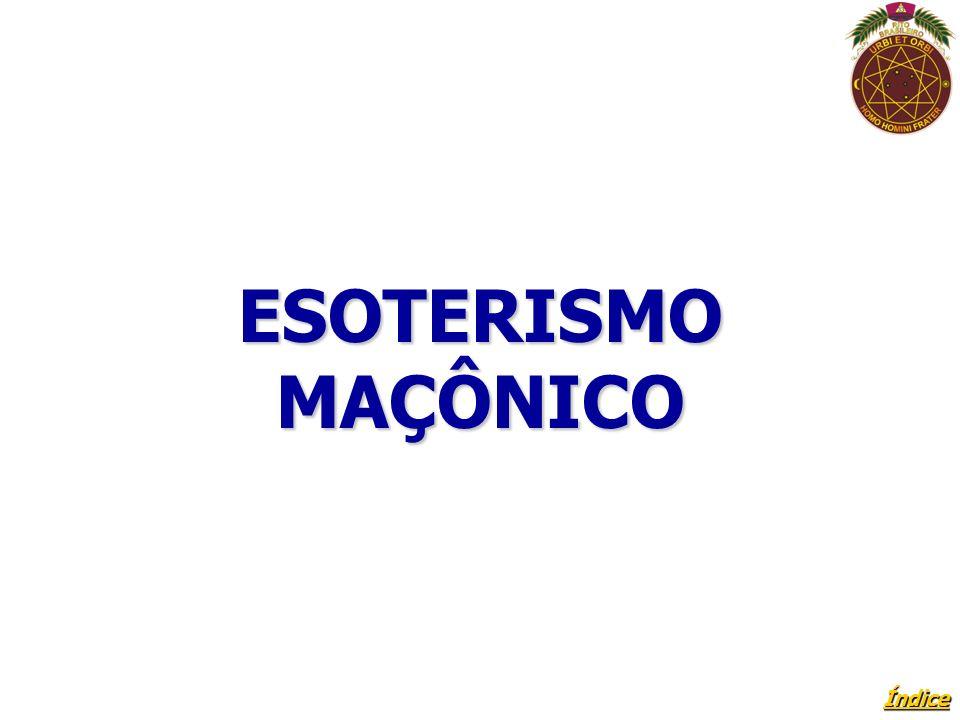 Índice ESOTERISMO MAÇÔNICO