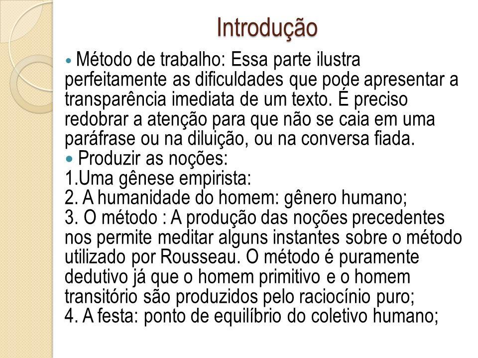 Introdução 5.A alteridade: relações interpessoais/coletivas; 6.
