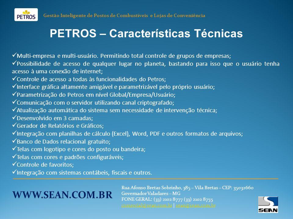 PETROS – Características Técnicas Multi-empresa e multi-usuário.