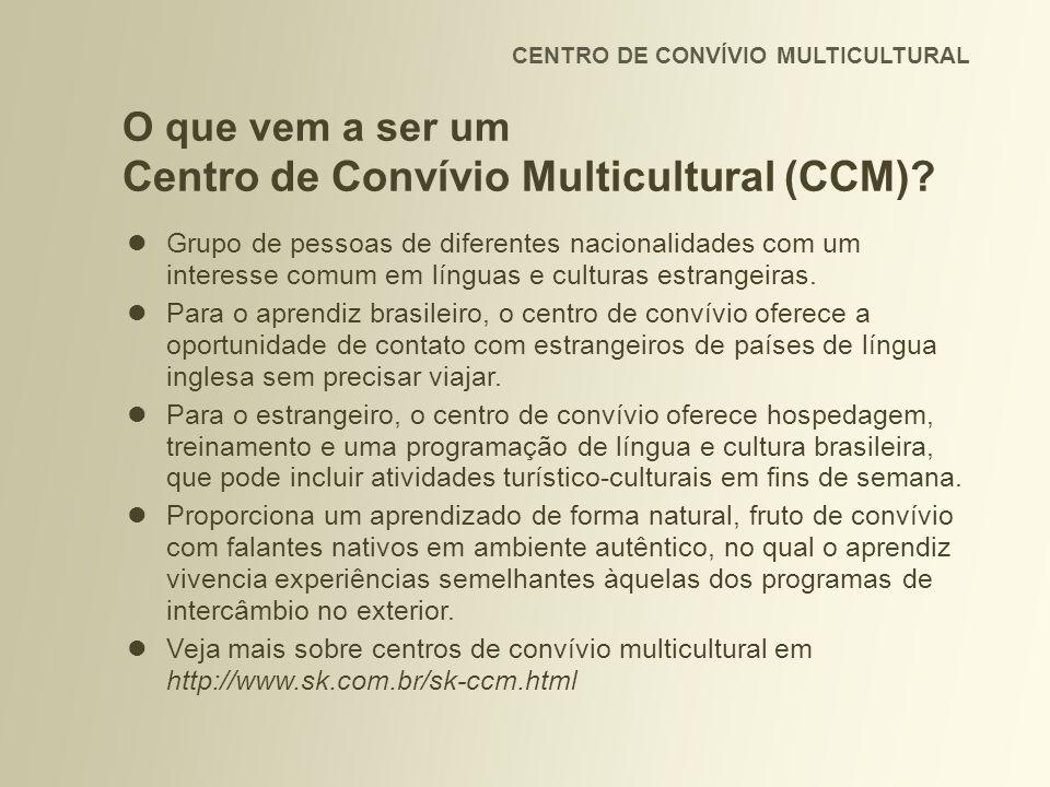 CENTRO DE CONVÍVIO MULTICULTURAL Grupo de pessoas de diferentes nacionalidades com um interesse comum em línguas e culturas estrangeiras.