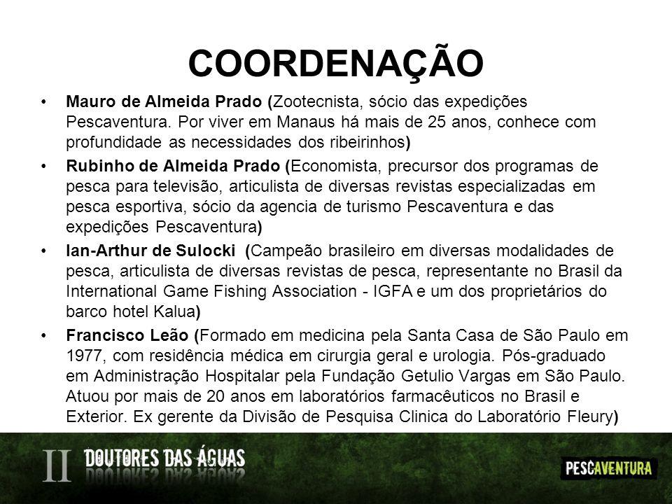 COORDENAÇÃO Mauro de Almeida Prado (Zootecnista, sócio das expedições Pescaventura. Por viver em Manaus há mais de 25 anos, conhece com profundidade a