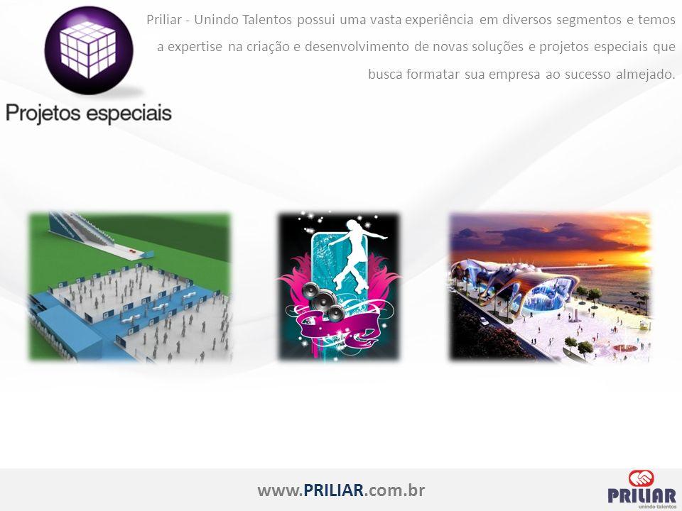 www.PRILIAR.com.br Priliar - Unindo Talentos possui uma vasta experiência em diversos segmentos e temos a expertise na criação e desenvolvimento de novas soluções e projetos especiais que busca formatar sua empresa ao sucesso almejado.