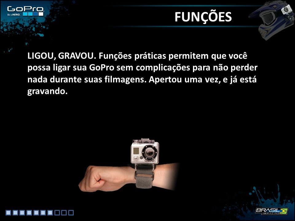 FUNÇÕES LIGOU, GRAVOU.