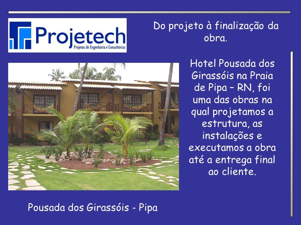 Pousada dos Girassóis - Pipa Do projeto à finalização da obra. Hotel Pousada dos Girassóis na Praia de Pipa – RN, foi uma das obras na qual projetamos