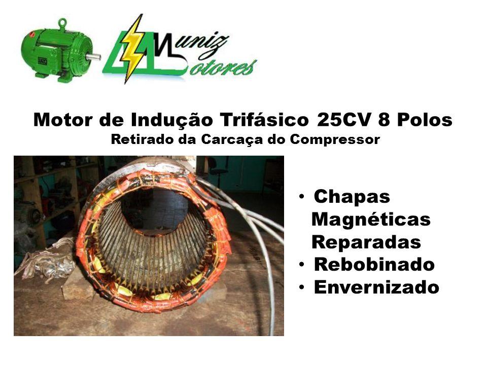 Motor de Indução Trifásico 25CV 8 Polos Retirado da Carcaça do Compressor Chapas Magnéticas Reparadas Rebobinado Envernizado